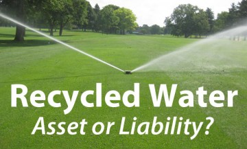 Recycled Water, Asset or Liability?